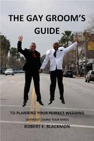The Gay Groom's Guide