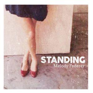 Standing_SingleCover_MelodyFederer